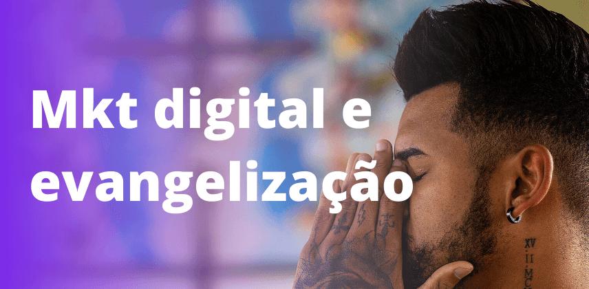 Marketing Digital na evangelização